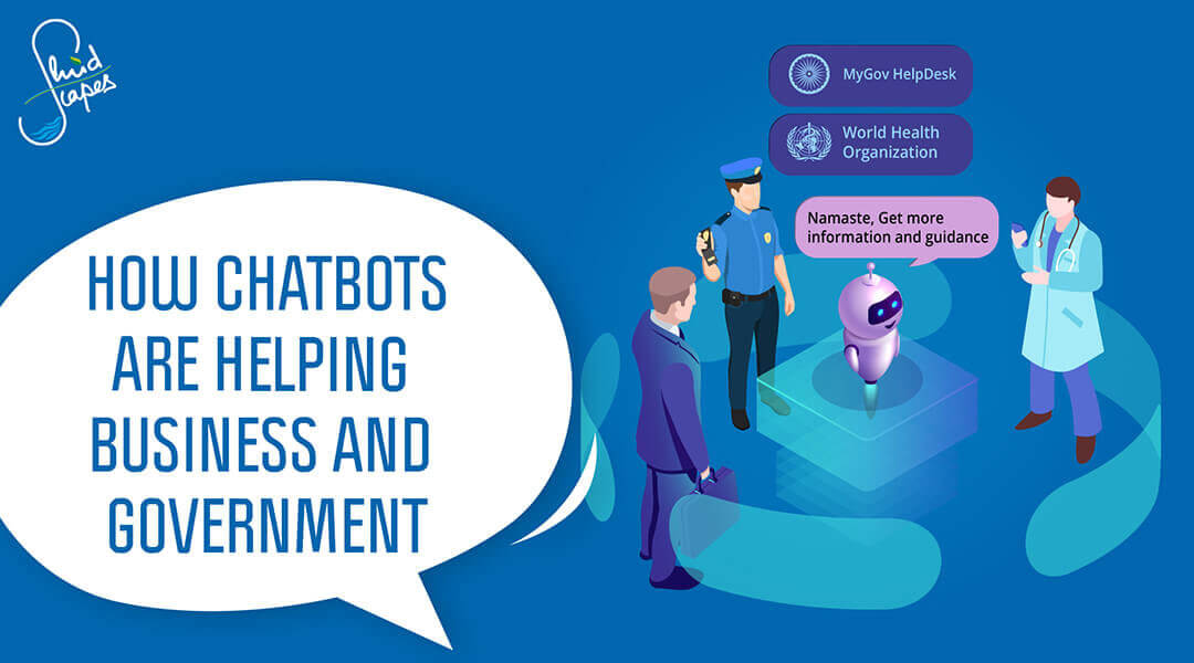 How chatbots are helping businesses and government