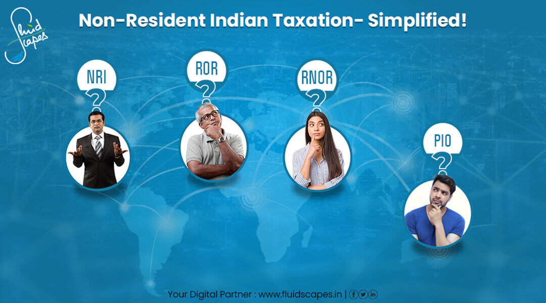 NRI Taxation and Tax Liability in India 2020