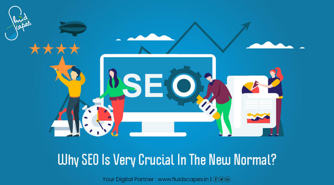 Why SEO is very crucial in the new normal?