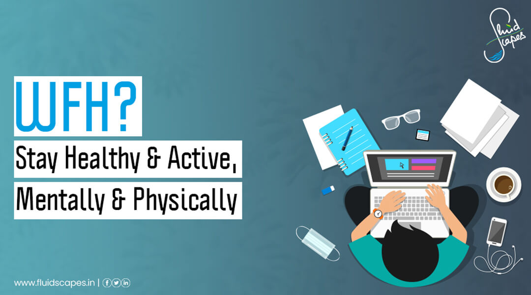 Stay healthy and active with higher immunity during work from home