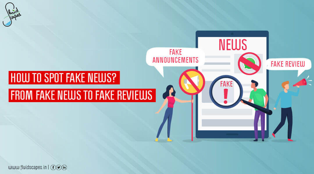 How to spot fake news? from fake news to fake reviews