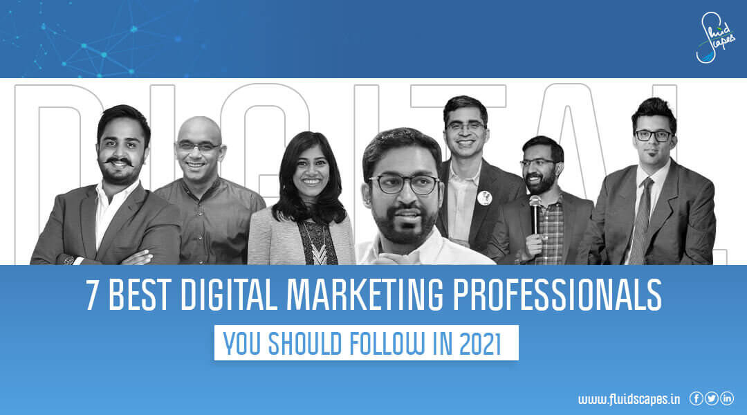 7 best digital marketing professionals in India you should follow in 2021