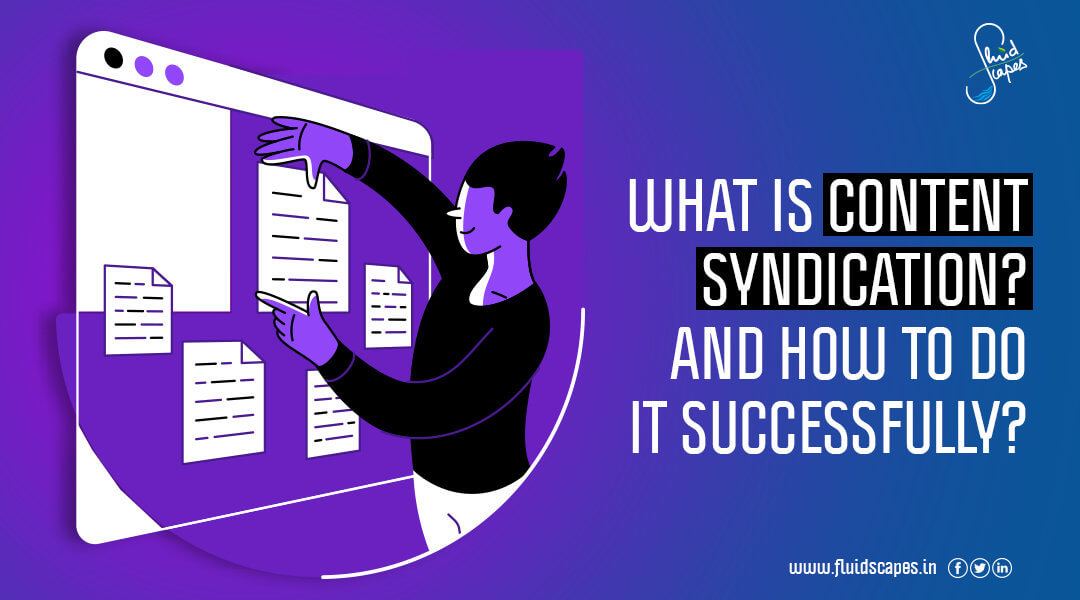 What is content syndication? and how to do it successfully?