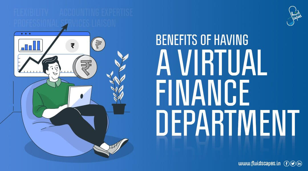 Benefits of having a virtual finance department