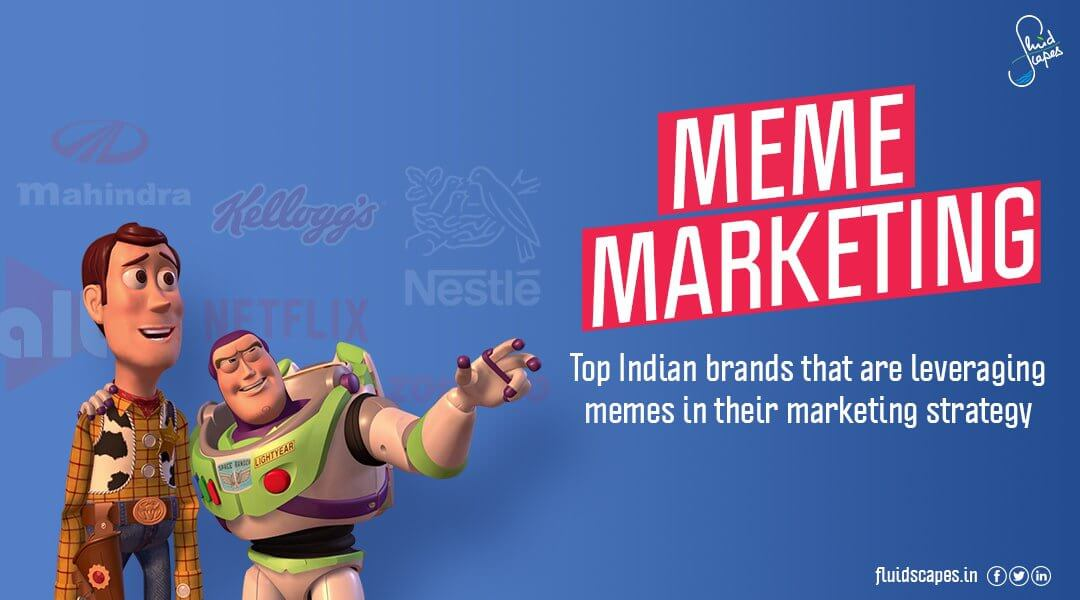 Meme Marketing: Top Indian brands that are leveraging memes in their marketing strategy