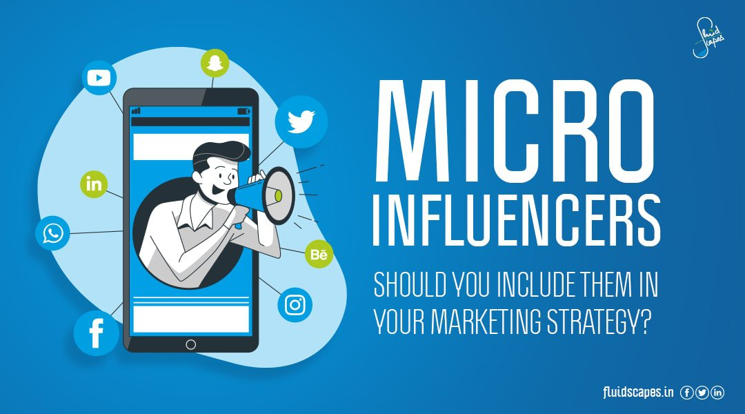 Micro influencers – Should you include them in your marketing strategy?