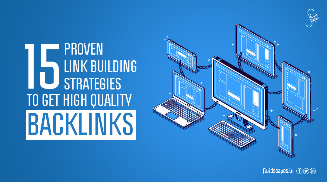 15 proven link building strategies to get high quality backlinks