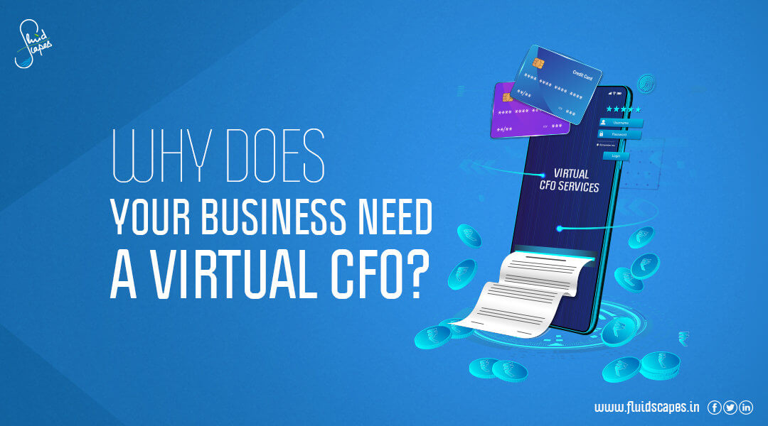 Why does your Business Need a Virtual CFO?